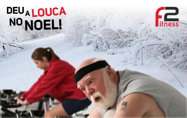 Deu a louca no Noel!